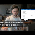 Make Money Online For Beginners (Step By Step $0 to $1,000,000)