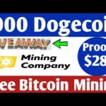 OMG ! 1000 Dogecoin Giveaway ! New Free Bitcoin Cloud Mining Site ! 2020 ! Live Peyment Proof