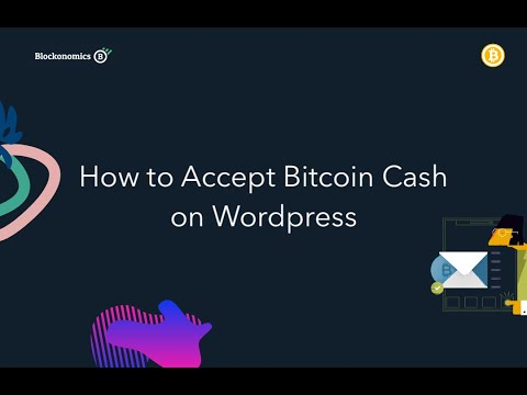 How to Accept Bitcoin Cash on WordPress