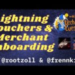 Bitcoin Magazine's Technical Tuesday: Lightning Vouchers And Merchant Onboarding