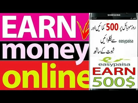 MAKE MONEY ONLINE IN PAKISTAN, EARN MONEY 2020, Payment proof | JazzCash , Easypaisa
