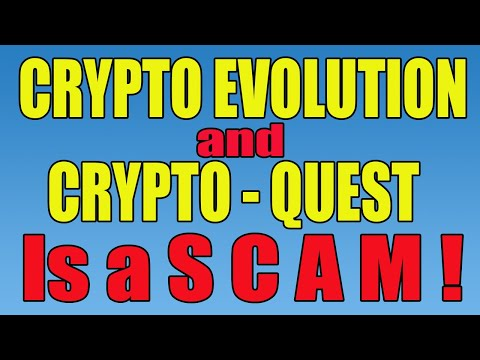 Crypto Evolution  & Crypto Quest Is Now A Scam October 4, 2020