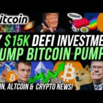 I INVESTED $15K INTO 2 DEFI ALTCOINS!! Bitcoin NEWS & Price Targets!! Trump Stock PUMP! Crypto News