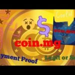 Coin.mg / Free Cryptocurrency / Payment Proof / Free BTC / Legit or Scam