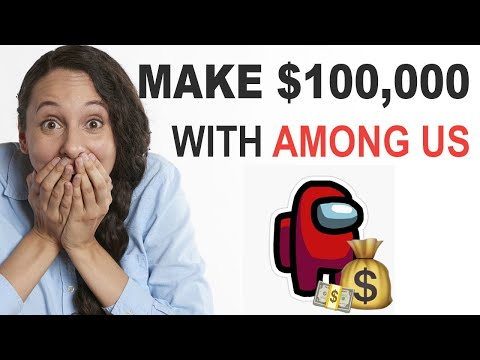 Make $1000 Per Day On Youtube With Among Us - MUST WATCH Make Money Online