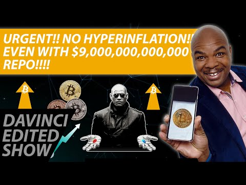 URGENT BITCOIN NEWS!! NO HYPERINFLATION!!!! EVEN WITH $9,000,000,000,000 REPO!!!!