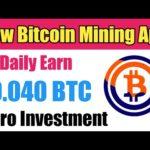 New Free Bitcoin Mining App | Earn Up To 0.040 BTC Every Day | Free bitcoin mining