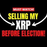 Here's Why I'm SELLING My Ripple XRP BEFORE ELECTION! (Crypto News)
