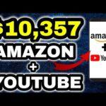 Make $10,357 On Youtube + Amazon With ZERO Subscribers 🌟 Make Money Online