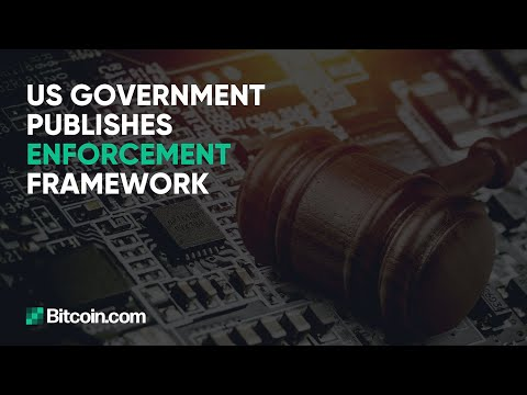 US Government Publishes Enforcement Framework, $4.8 Billion Silk Road Bitcoin Missing -Weekly Update