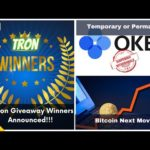 OKEx Withdrawl Problem Tron Give Away Results Latest Bitcoin News - CryptoTamil