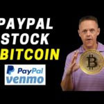 Is PayPal Stock a Buy on Bitcoin News? | PYPL Stock Analysis