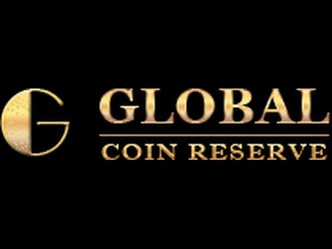 Global Coin Reserve Corporate Webinar 4-10-15
