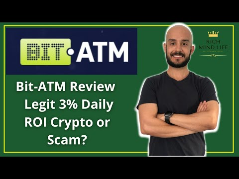 Bit-ATM Review – Legit 3% Daily ROI Crypto or Scam?