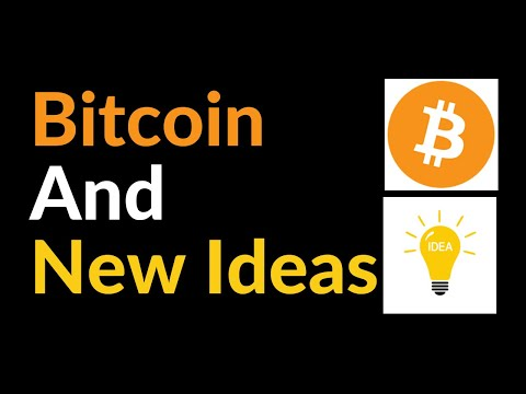Bitcoin And New Ideas (How To Live In The Future)