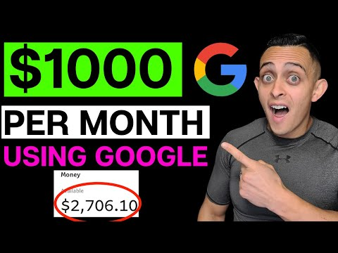 Earn $1000 A Month & Make Money Online Free With Google (Best Way To Earn Without Investing)