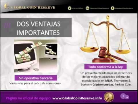 62. Global Coin Reserve - Presentación de negocio 2015 (parte 2)