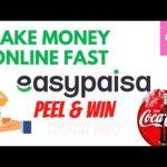 Easypaisa App Make Money Online Fast | Easypaisa Peel & win Campaign | Get Money Fast Online