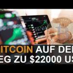 BITCOIN AUF DEM WEG ZU $22000 USD
