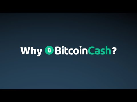 Why Bitcoin Cash?