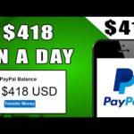 Make $418 In PayPal Money Fast Worldwide! (Make Money Online)