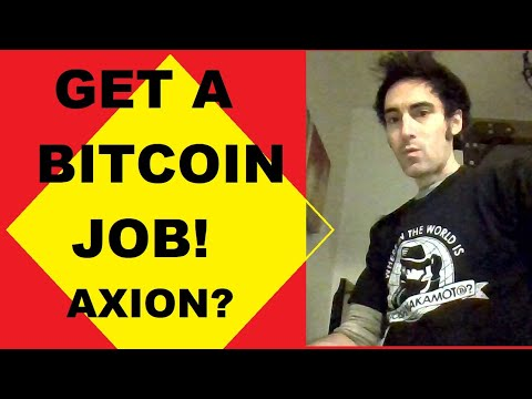 How to get a Bitcoin job! Axion & Bprivate Crypto-Dividend news, Bcash fork results, Cynthia Lummis