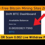 Driftbtc.Com New Free Bitcoin Cloud Mining Site Legit Or Scam Live 0.002 BTC Withdraw Payment Proof