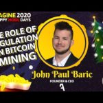REIMAGINE 2020 v5.0 - John Paul Baric - Aurum Capital Ventures - Bitcoin Mining Pays