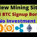 New Bitcoin Mining Site || 0.3 BTC Signup Bonus || 100% Real Site || No Investment