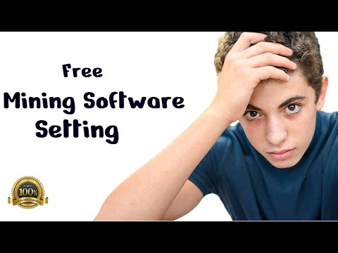 Free Bitcoin mining software setup setting | Software miner config | Full Guide
