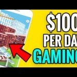 Make $100 Per Day Gaming - Earn Money Playing Games - Make Money Online