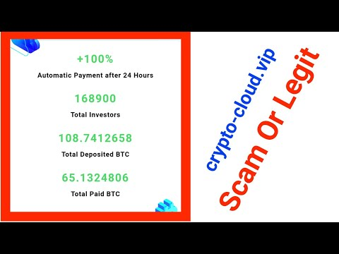 crypto-cloud vip Review Scam Or Legit || Bitcoin Doubler Website || new bitcoin mining site ||