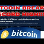 Record Bitcoin Price Bitcoin News Today Record $20,000 for the first time ever Up 200 Percent YTD