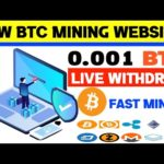 New Bitcoin Mining Site 2020 | Btc Earning Site 2020 | 0.001 BTC Live Withdraw Proof |