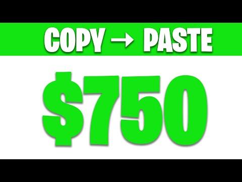 Make $750 PER DAY JUST COPY & PASTE (Make Money Online)