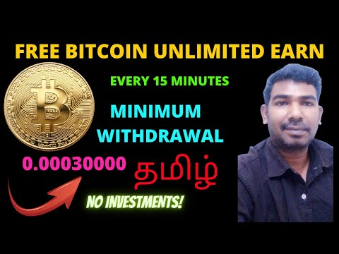 EARN UNLIMITED BITCOIN WITHOUT INVESTMENT 2020  EVERY 15 MINUTE 50 SA