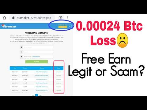 Btcmaker.Io Scam or Legit? My 0.00024 Btc Loss!! Free Bitcoin Earning Site