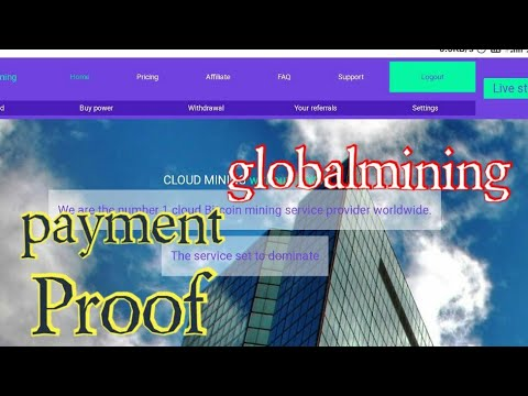 Payment Proof Globalmining (legit or scam?) | Bitcoin mining site