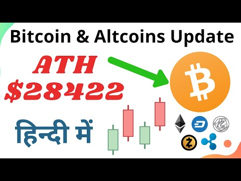 Bitcoin & Altcoins Update | Bitcoin News | Altcoins Bull Run | Bitcoin Move | BTC ATH $28422