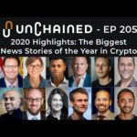 2020 Highlights: The Biggest News Stories of the Year in Crypto - Ep.205