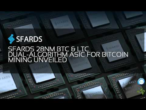 DataSyn News  – SFARDS 28nm BTC & LTC Dual-Algorithm ASIC For Bitcoin Mining Unveiled