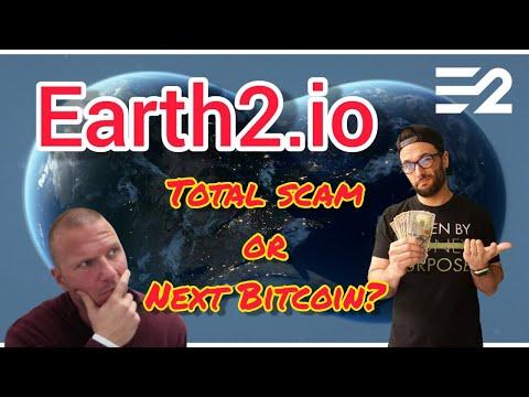Earth2.io Total Scam or Next Bitcoin?