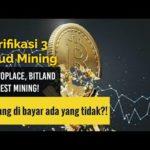 Klarifikasi 3 Cloud Mining | Apakah Situs Mining Bitcoin Gratis Yang Terbukti Membayar?