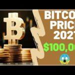 bitcoin price prediction 2021 bitcoin news today $100,000 😱