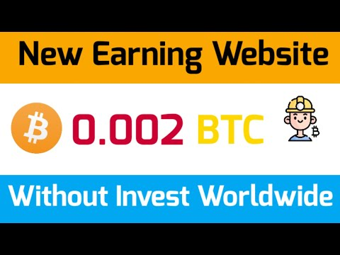 Free Bitcoin Earning Website | Make Money Online BTC Earning Site Without Investment Worldwide