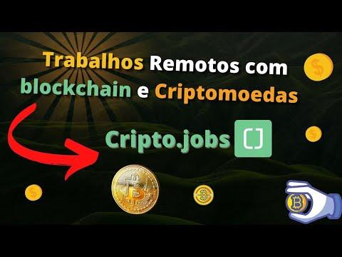 Trabalhos Remotos com blockchain e Criptomoedas Bitcoin Crypto jobs home office
