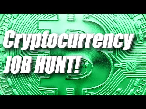 CRYPTOCURRENCY JOB HUNT & WHAT TO AVOID!