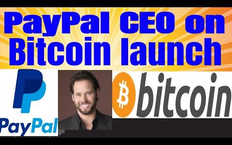 PayPal CEO on bitcoin being added to PayPal