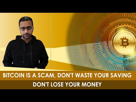 Bitcoin is a scam, don't waste your saving don't lose your money