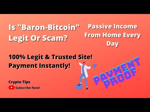 Is Baron-Bitcoin Legit Or Scam? Life Payment Proof Instantly| .100% Legit And Trusted Site In 2021.